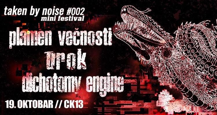 Taken by Noise Festival