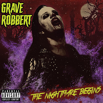 Grave Robbert - The Nightmare Begins