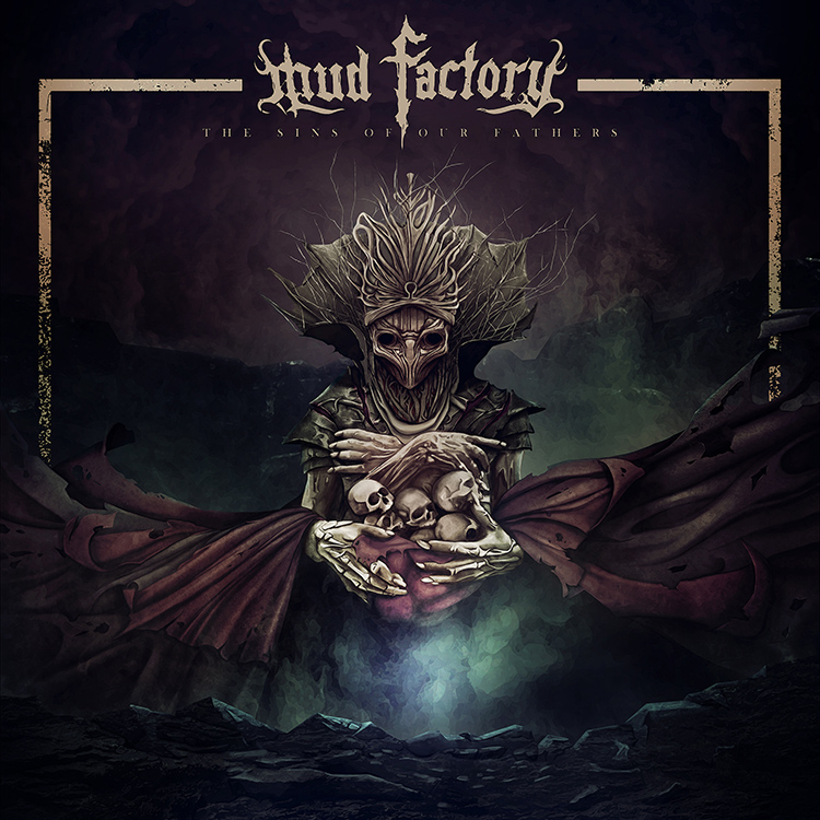 Mud Factory - The Sins of Our Fathers