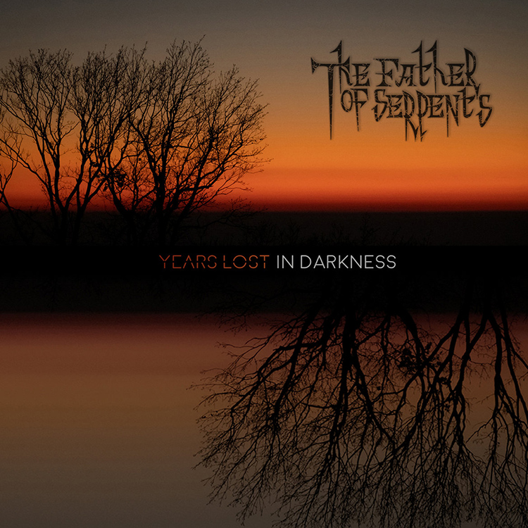 The Father of Serpents - Years Lost in Darkness