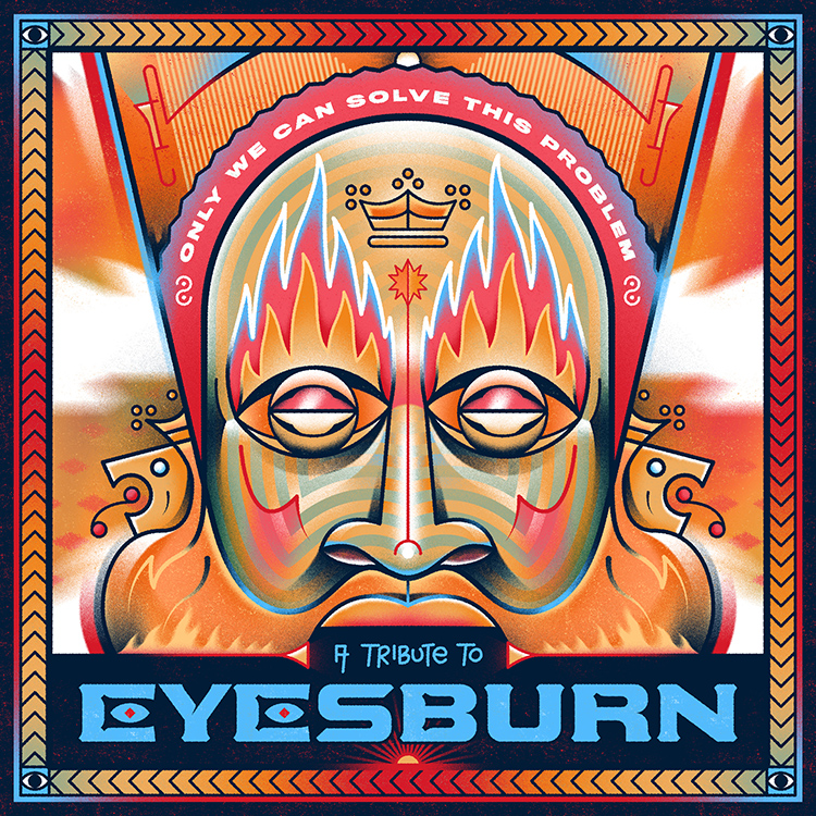 Only We Can Solve This Problem - Tribute to Eyesburn