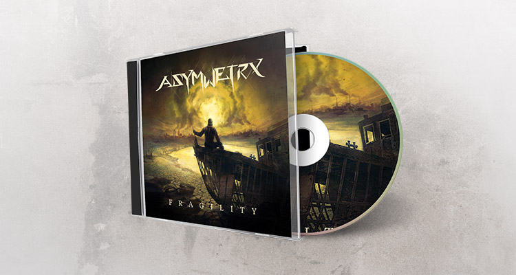 Asymmetry - Fragility