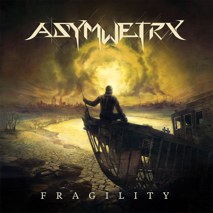 Asymmetry - Fragillity