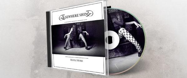 Elsewhere Shine - Mater Morbi