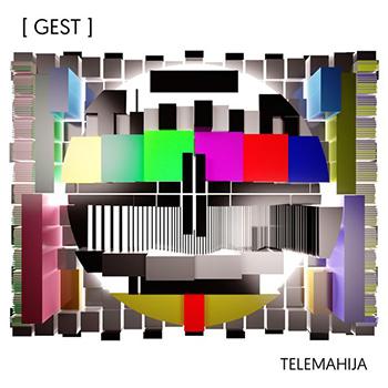 Gest - Telemahija